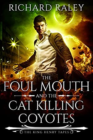 The Foul Mouth and the Cat Killing Coyotes