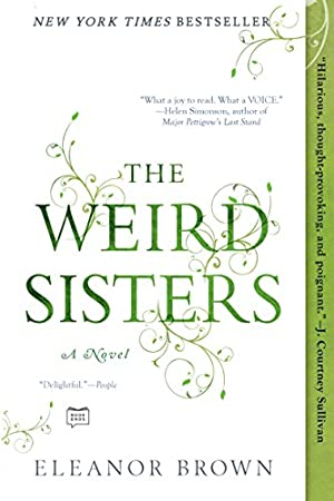 The Weird Sisters [Kindle Edition]